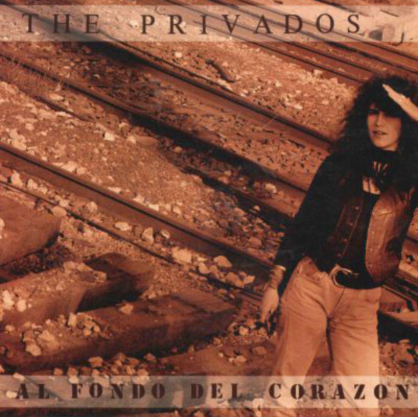 The Privados Al Fondo del Corazón