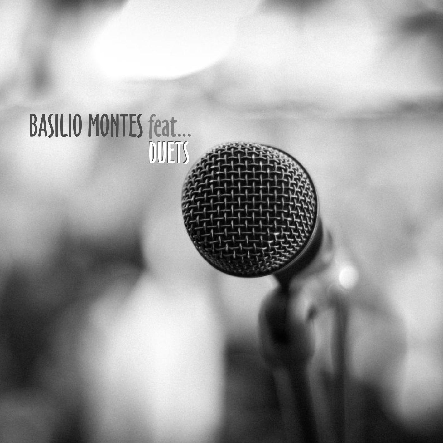 Basilio Montes, DUETS