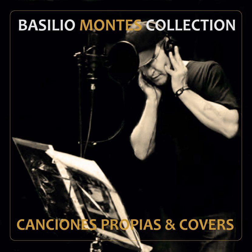 Basilio Montes Collection. Versiones de Música Pop Actual. Rock Español y Canciones de Autor